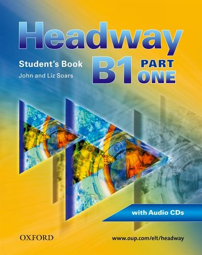 9780194716550: Headway - CEF - Edition. Level B1 - Student's Book, Workbook, CD und CD-ROM