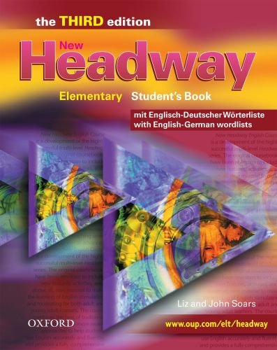 9780194716642: NEW HEADWAY ELEM 3E STUDENT BOOK WITH GERMAN WORDLIST