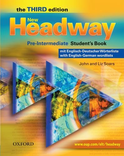 9780194716659: NEW HEADWAY PRE-INT 3E STUDENT BOOK WITH GERMAN WORDLIST