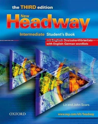 9780194716666: New Headway Intermediate, Third edition, . : Student's Book, w. German Wordlist (Swiss-German)