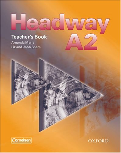 9780194716697: Headway A2. Teacher's Book (Germany)
