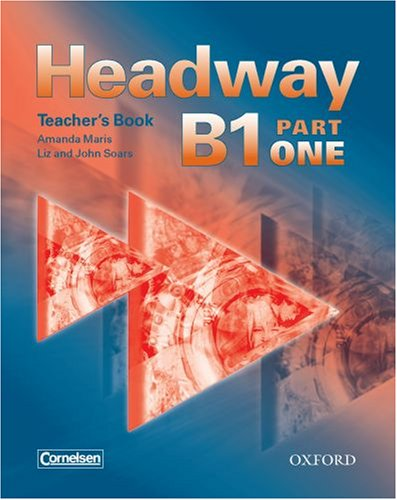 9780194716703: Headway B1 Part 1. Teacher's Book (Germany)