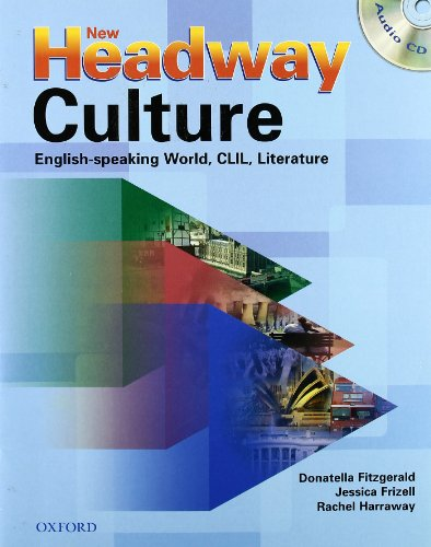 9780194716758: New headway culture. Student's book. Con CD Audio. Per le Scuole superiori