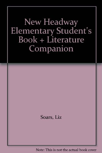 9780194716987: New Headway Elementary Student's Book + Literature Companion