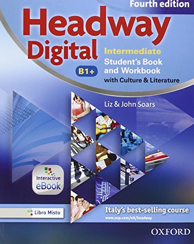 9780194717144: New headway digital. Intermediate. Student's book-Workbook. Con e-book. Con espansione online. Per le Scuole superiori