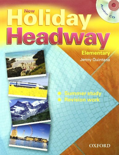 9780194717267: New holiday Headway. Elementary. Student's book. Per le Scuole superiori. Con CD-ROM