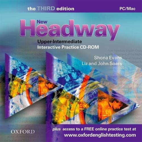 New Headway: Upper-Intermediate Third Edition: Interactive Practice CD-ROM: Six-level general English course (Headway ELT) (9780194717373) by Jenny Quintana, John Soars Bernie Hayden