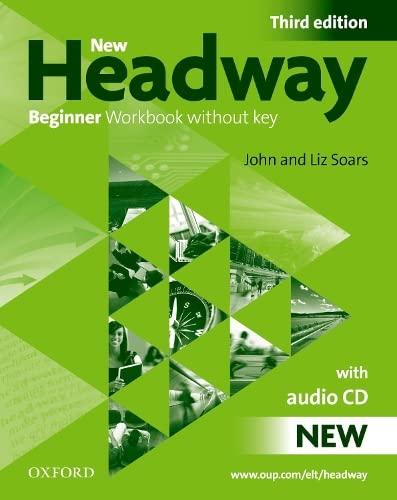 9780194717427: New headway beginner wb w/o audio pk 3e (Book & CD) Sin Key