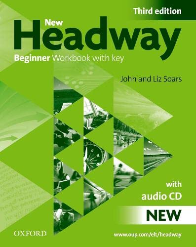 9780194717434: New headway beginner wb w/o audio pk 3e (Book & CD) Con Key
