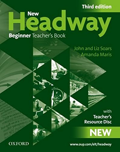 9780194717441: New Headway: Beginner: Teacher's Resource Pack: New Headway: Beginner Third Edition: Teacher's Resource Pack Teachers Resource Pack (teachers Book and Teachers Resource Disc) Beginner level