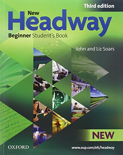 9780194717465: New headway. Beginner. Student's book-Workbook-Italcomp. Without key. Con CD Audio. Con espansione online. Per le Scuole superiori