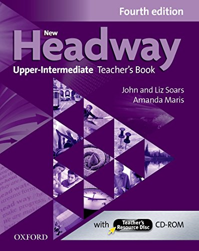 9780194718868: New Headway Upp Intermediate Teacher's Book&Tr CD-R 4th Edition (New Headway Fourth Edition)
