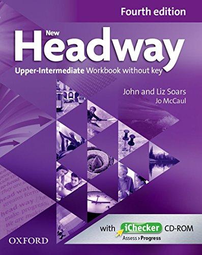 New Headway: Upper-Intermediate Fourth Edition: Workbook + iChecker without Key