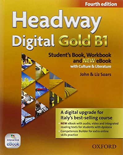 9780194719605: Headway Digital Gold B1. Con Student's Book, Workbook, Oxford Online Skills Program e Olb Ebook [Lingua inglese]