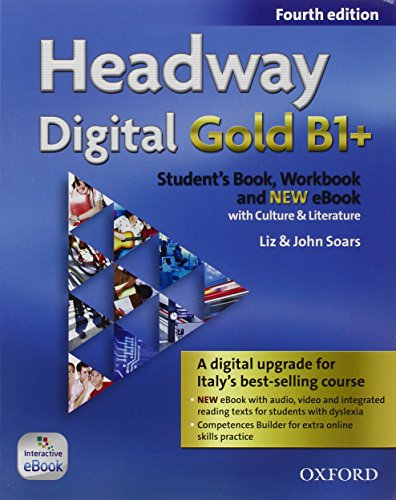 9780194719650: Headway Digital Gold B1+. Con Student's Book, Workbook, Oxford Online Skills Program e Olb Ebook [Lingua inglese]