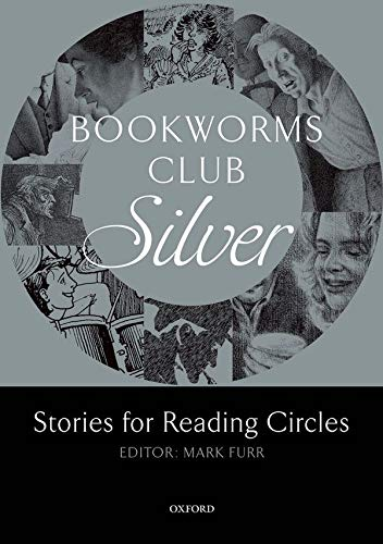 9780194720014: Bookworms Club Stories for Reading Circles: Silver (Stages 2 and 3) (Oxford Bookworms ELT)