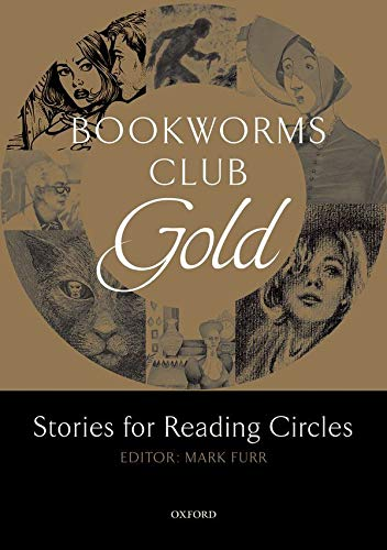 9780194720021: Oxford Bookworms Club Stories for Reading Circles: Gold (Stages 3 and 4): 1000 Headwords (Oxford Bookworms Library)