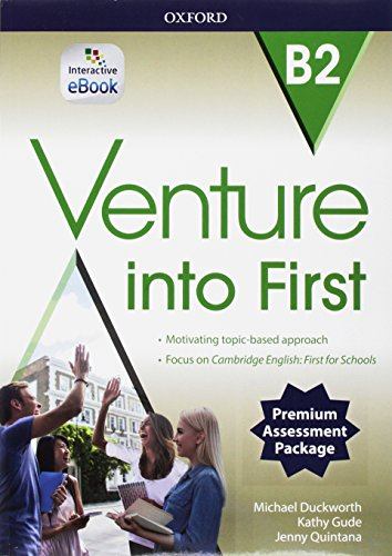 9780194721585: Venture into first. B2. Student'sbook-Workbook. Per le Scuole superiori. Con e-book. Con 3 espansioni online. Con CD-Audio