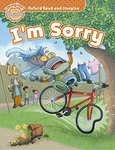 9780194722247: Oxford Read and Imagine: Beginner: I'm Sorry