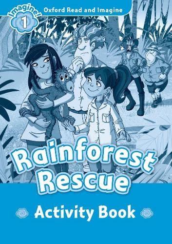 9780194722452: Oxford Read and Imagine: Oxford Read & Imagine 1 Rainforest Rescue Activity Book