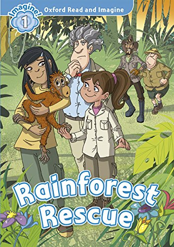 9780194722575: Oxford Read and Imagine: Oxford Read & Imagine 1 Rainforest Rescue Pack
