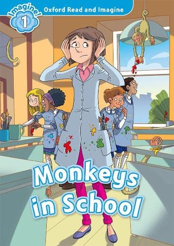 9780194722728: Oxford Read and Imagine: Level 1: Monkeys in School
