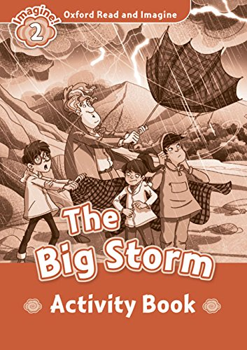 9780194722742: Oxford Read and Imagine: Level 2:: The Big Storm activity book