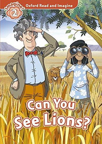 9780194722858: Oxford Read and Imagine: Level 2:: Can You See Lions? audio CD pack