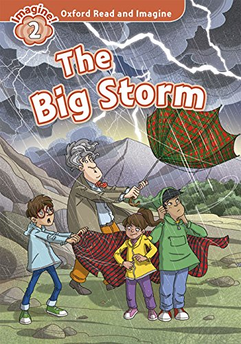 9780194722865: Oxford Read and Imagine: Oxford Read & Imagine 2 The Big Storm Pack