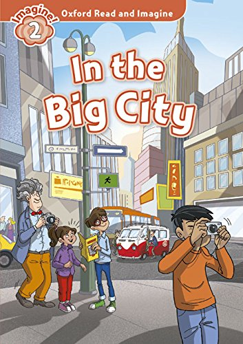 9780194722872: Oxford Read and Imagine: Level 2:: In the Big City audio CD pack
