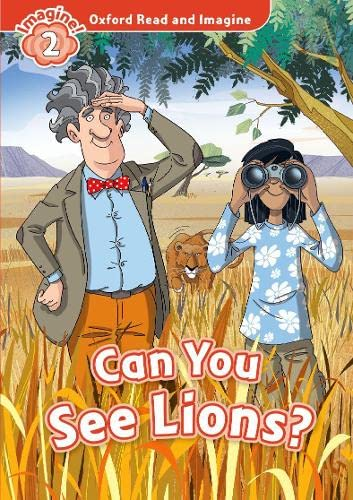 9780194722971: Oxford Read and Imagine: Level 2: Can You See Lions