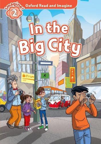 OXFORD READ & IMAGINE 2 IN THE BIG CITY