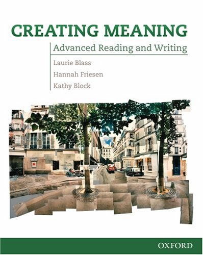 9780194723008: Creating Meaning: Student Book: Advanced Reading and Writing