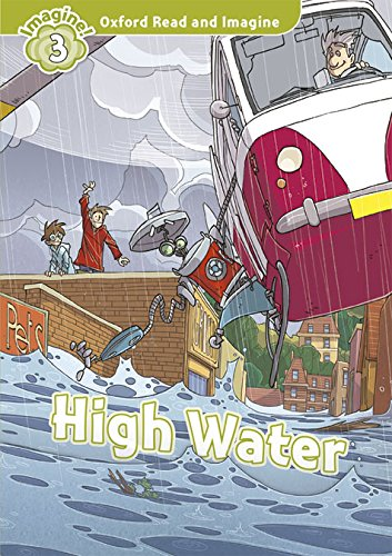 9780194723190: Oxford Read and Imagine: Level 3:: High Water audio CD pack