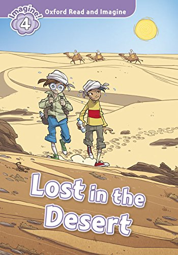 9780194723503: Oxford Read and Imagine: Level 4:: Lost In The Desert audio CD pack