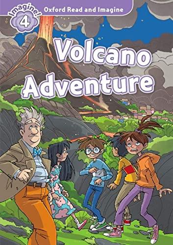9780194723602: Oxford Read & Imagine: Level 4: Volcano Adventure (Oxford Read and Imagine)