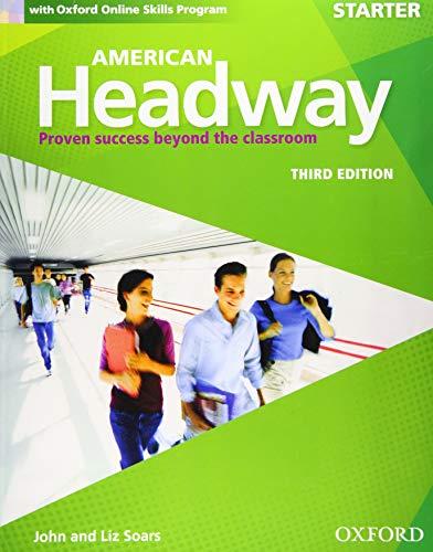 9780194725422: American Headway: Starter: Student's Book & Oxford Online Skills Program Pack