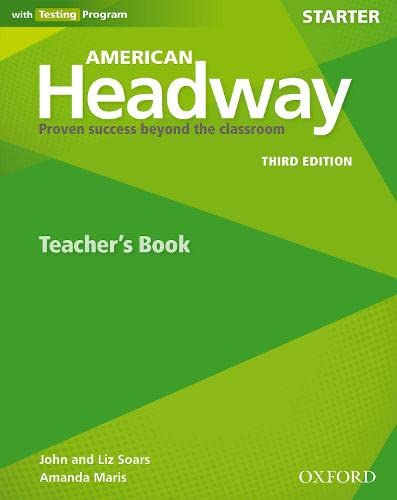 9780194725552: American Headway: Starter: Teacher's Resource Book with Testing Program: Proven Success beyond the classroom