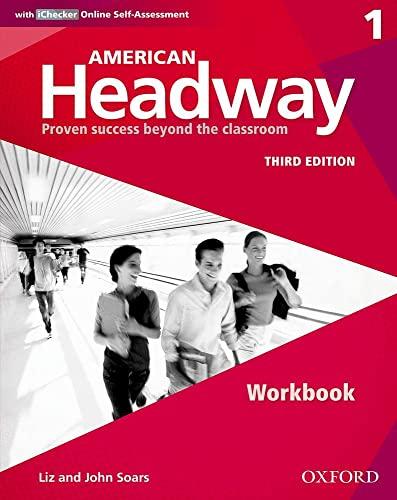 9780194725699: American Headway Third Edition: Level 1 Workbook: With iChecker Pack (American Headway, Level 1)