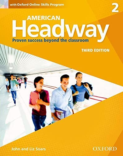 9780194725880: American Headway Third Edition: Level 2 Student Book: With Oxford Online Skills Practice Pack (American Headway, Level 2)