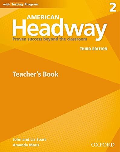 9780194725989: American Headway: Two: Teacher's Resource Book with Testing Program: American Headway: Two: Teacher's Resource Book with Testing Program Two