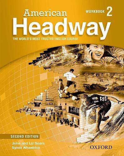 9780194727853: American Headway 2. Workbook (American Headway Second Edition)
