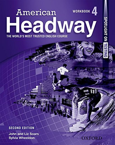 9780194727877: American Headway 4. Workbook (American Headway Second Edition)