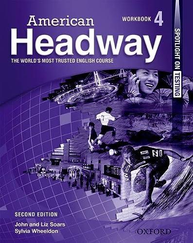 9780194727877: American Headway 4 Workbook