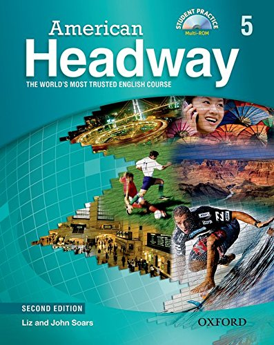 9780194729215: American Headway 5: Student's Book with Student Practice Multi-ROM 2nd Edition (American Headway Second Edition)