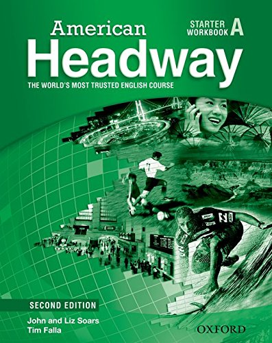 American Headway : Starter Workbook A: The World's Most Trusted English Course (0194729346) by Soars, John; Soars, Liz