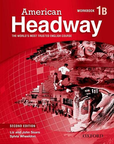 American Headway: Level 1: Workbook B (Paperback): John Soars, Liz