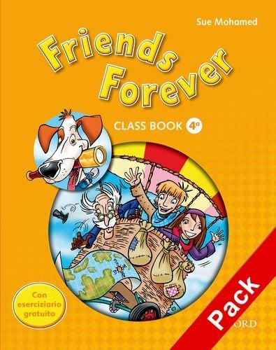 9780194730723: Friends forever. Class book-Workbook. Con espansione online. Per la Scuola elementare: 4
