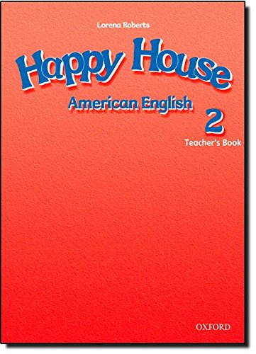American Happy House 2: Teacher's Book: Maidment, Stella; Roberts,