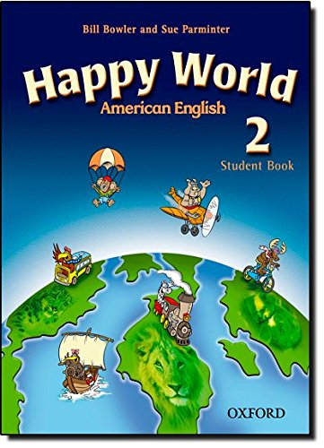 American Happy World 2: Student Book with: Maidment, Stella, Roberts,